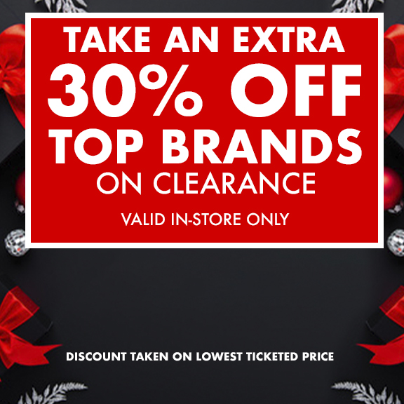 Take An Extra 30% off Clearance | Valid In-store only